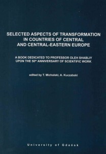 SELECTED ASPECTS OF TRANSFORMATION IN COUNTRIES OF CENTRAL AND CENTRAL-EASTERN EUROPE