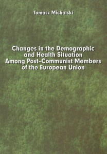 CHANGES IN THE DEMOGRAPHIC AND HEALTH SITUATION AMONG POST-COMMUNIST MEMBERS OF THE EUROPEAN UNION